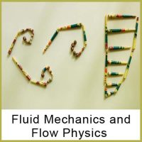 FLUID MECHANICS AND FLOW PHYSICS