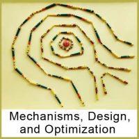 MECHANISMS, DESIGN AND OPTIMIZATION