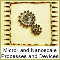 MICRO- AND NANOSCALE  PROCESSES AND DEVICES